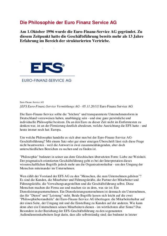 Die Philosophie der Euro Finanz Service AG  Am 1.Oktober 1996 wurde die Euro-Finanz-Service AG gegründet. Zu diesem Zeitpu...