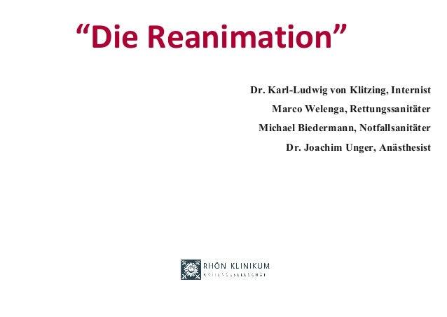 """""""Die Reanimation"""" Dr. Karl-Ludwig von Klitzing, Internist Marco Welenga, Rettungssanitäter Michael Biedermann, Notfallsani..."""