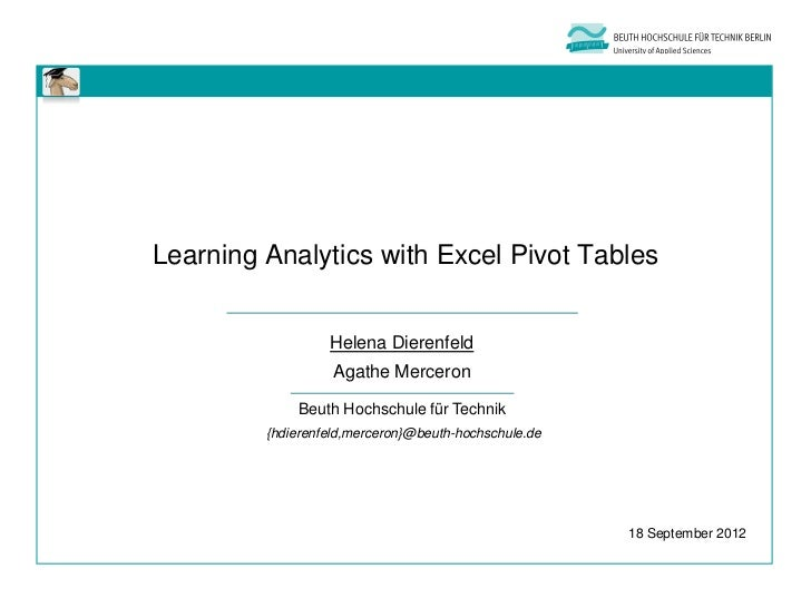 Learning Analytics with Excel Pivot Tables                  Helena Dierenfeld                   Agathe Merceron           ...
