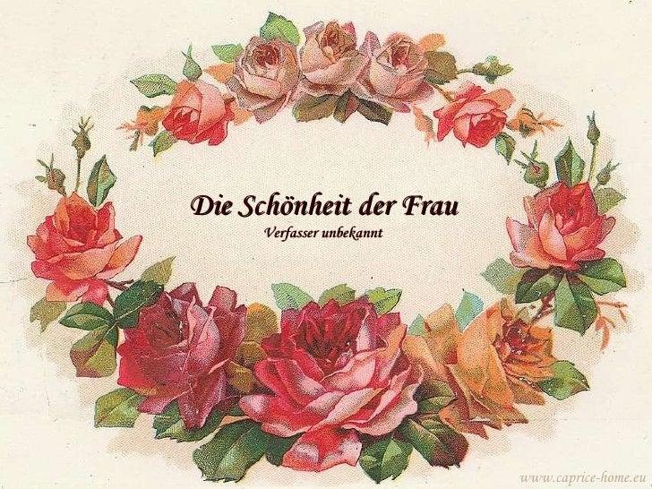 Die Schönheit der Frau Verfasser unbekannt www.caprice-home.eu