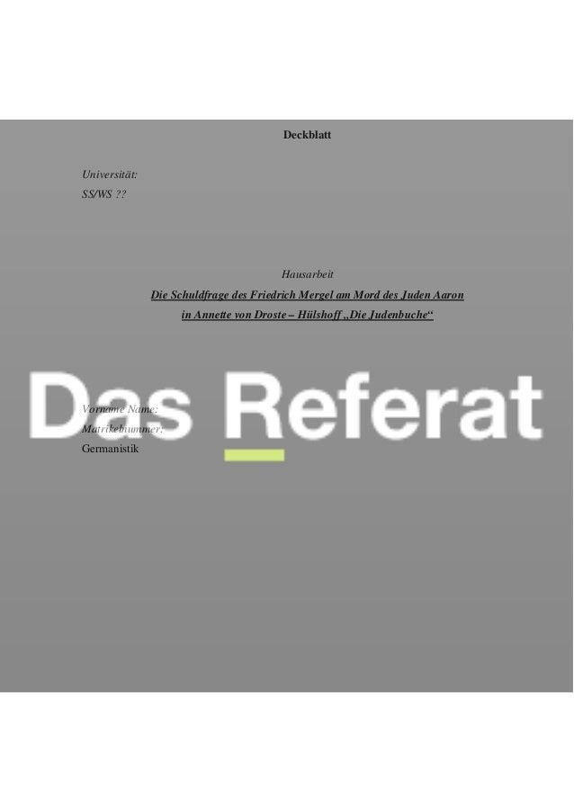 Deckblatt Universität: SS/WS ?? Hausarbeit Die Schuldfrage des Friedrich Mergel am Mord des Juden Aaron in Annette von Dro...