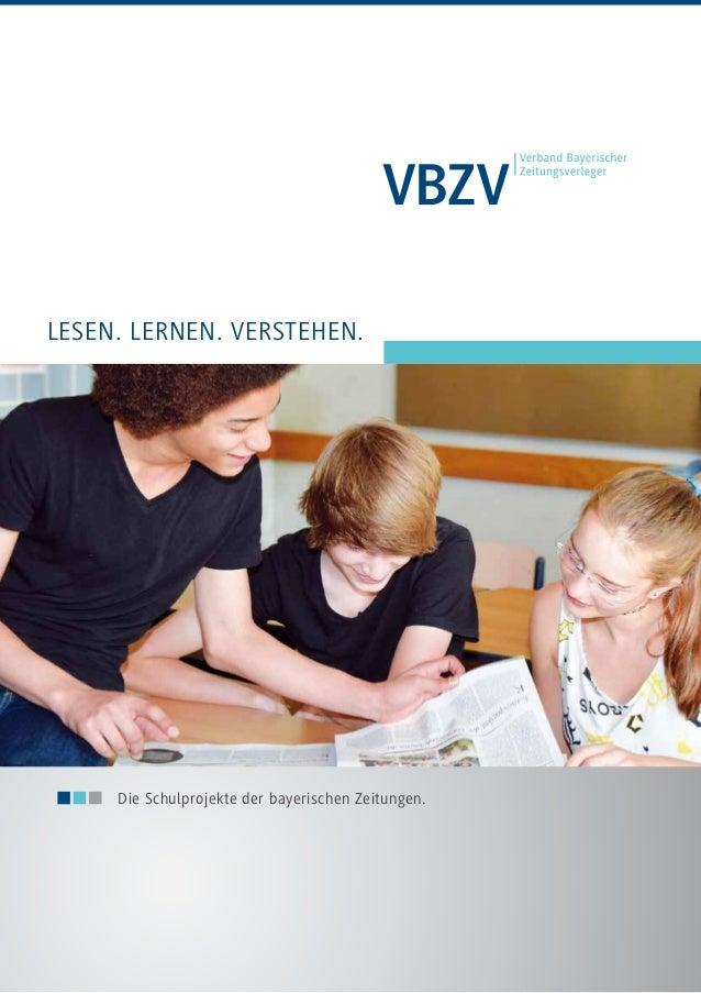 Lesen. Lernen. Verstehen.  Die Schulprojekte der bayerischen Zeitungen.