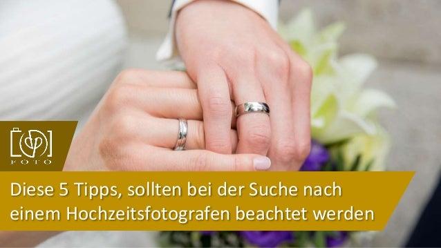 Diese 5 Tipps, sollten bei der Suche nach einem Hochzeitsfotografen beachtet werden