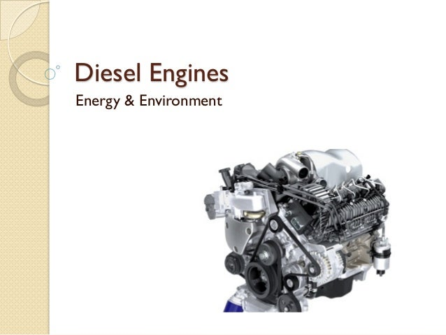 Diesel EnginesEnergy & Environment