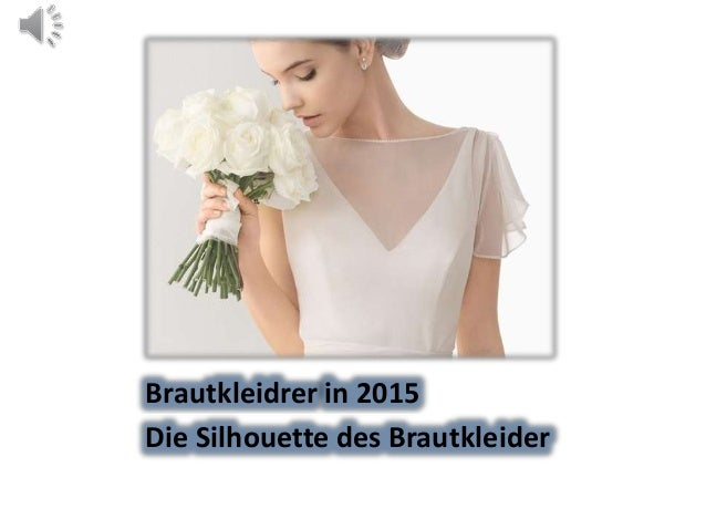 Brautkleidrer in 2015 Die Silhouette des Brautkleider