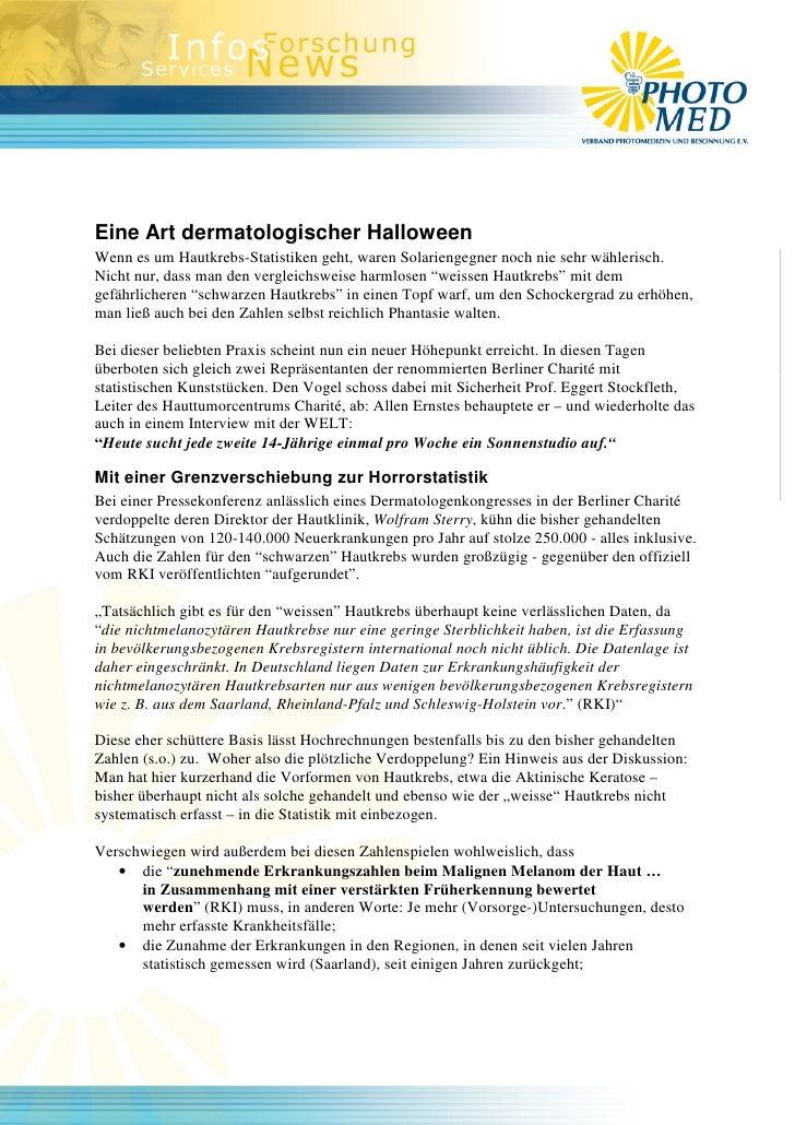 Eine Art dermatologischer Halloween Wenn es um Hautkrebs-Statistiken geht, waren Solariengegner noch nie sehr wählerisch. ...