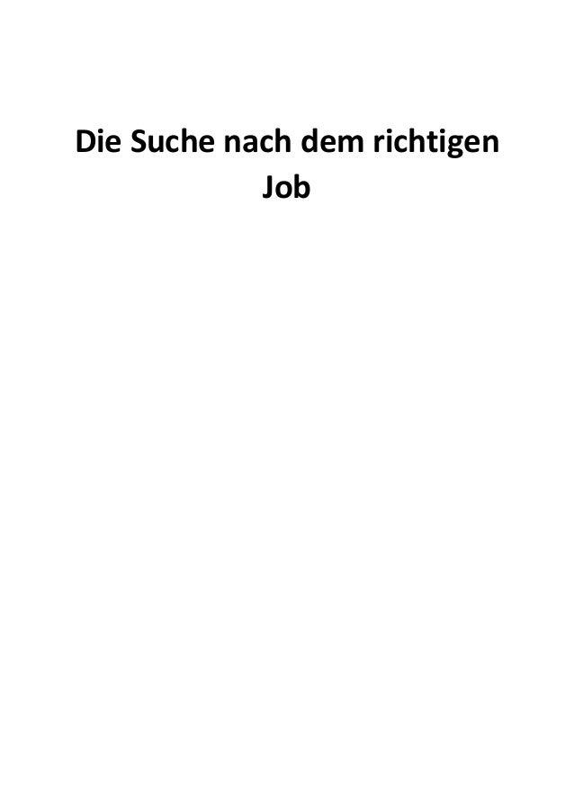 Die Suche nach dem richtigen Job