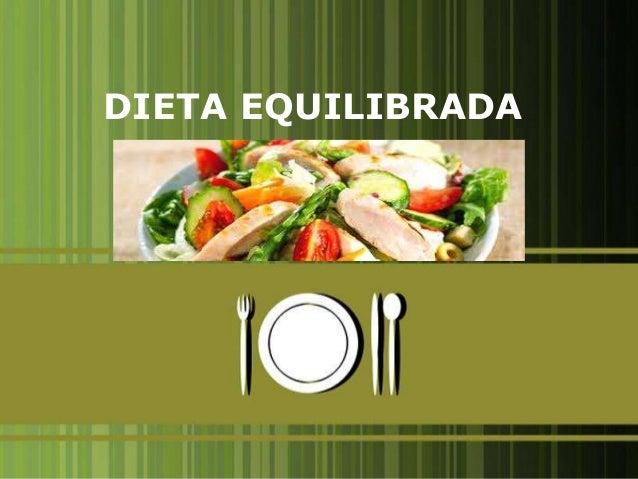 DIETA EQUILIBRADA                    1