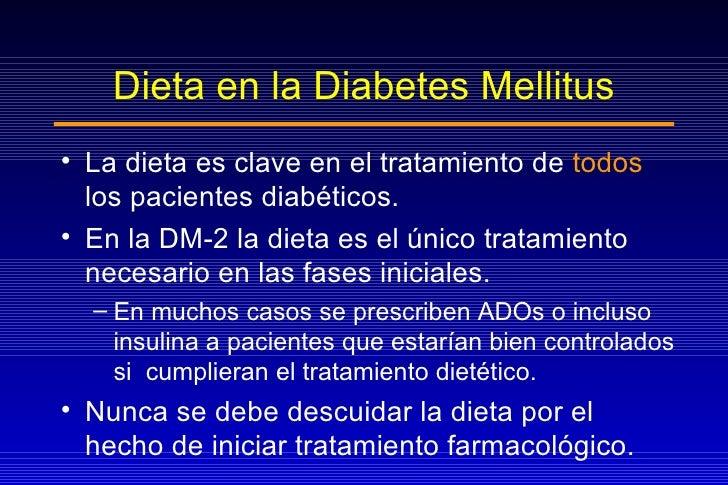 Dieta en la Diabetes Mellitus <ul><li>La dieta es clave en el tratamiento de  todos  los pacientes diabéticos. </li></ul><...