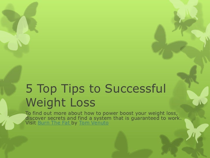 5 Top Tips to Successful Weight Loss<br />To find out more about how to power boost your weight loss, discover secrets and...