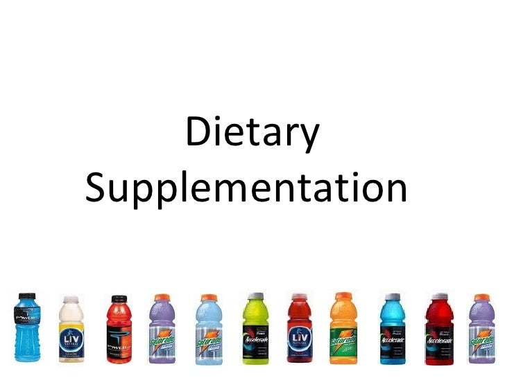 Dietary Supplementation