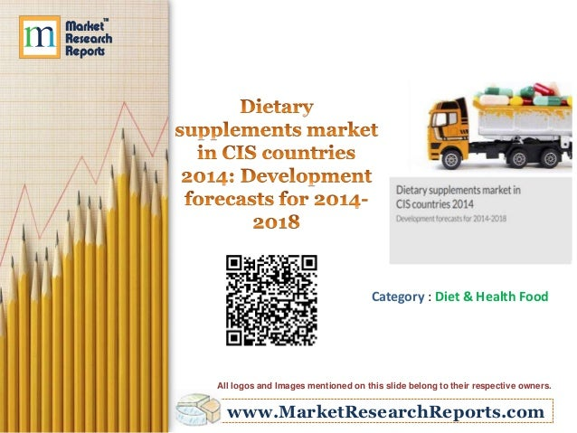 www.MarketResearchReports.com Category : Diet & Health Food All logos and Images mentioned on this slide belong to their r...