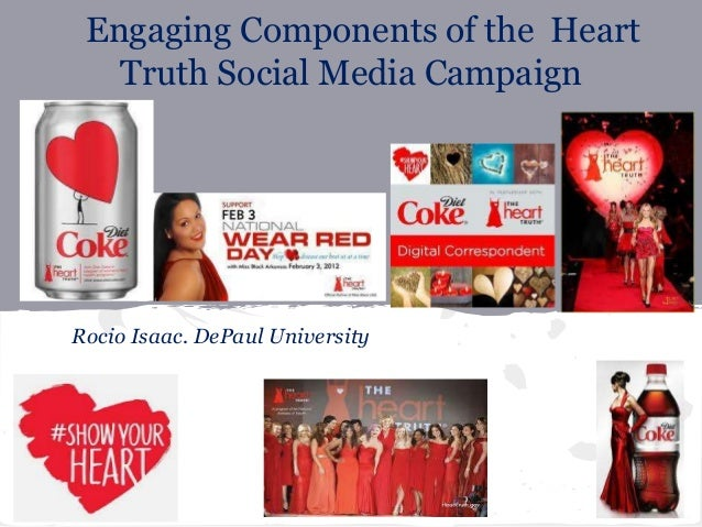 Engaging Components of the Heart   Truth Social Media CampaignRocio Isaac. DePaul University