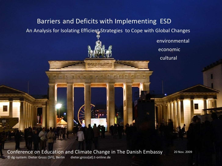 Barriers and Deficits with Implementing ESD             An Analysis for Isolating Efficient Strategies to Cope with Global...