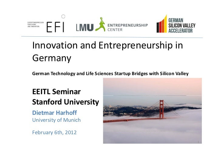 Innovation and E tI     ti     d Entrepreneurship i                            hi in GermanyGerman Technology and Life Sci...