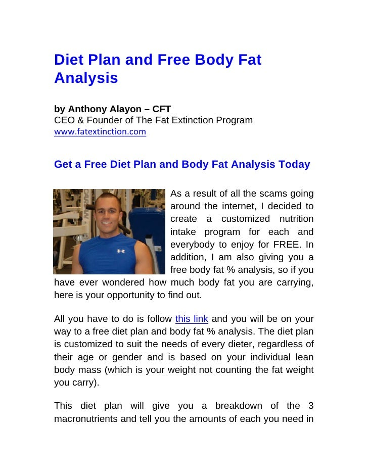 Diet Plan and Free Body Fat Analysis by Anthony Alayon – CFT CEO & Founder of The Fat Extinction Program www.fatextinction...