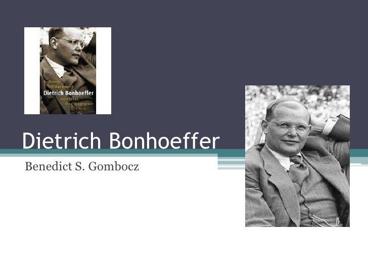 Dietrich BonhoefferBenedict S. Gombocz