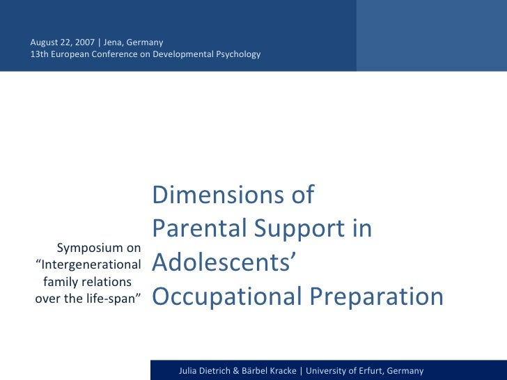 "Dimensions of  Parental Support in Adolescents'  Occupational Preparation  Symposium on ""Intergenerational family relation..."