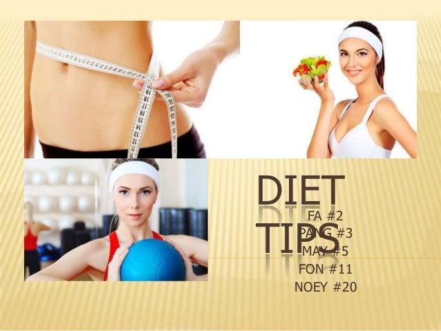 DIET TIPS  FA #2 PANG #3 MAY #5 FON #11 NOEY #20