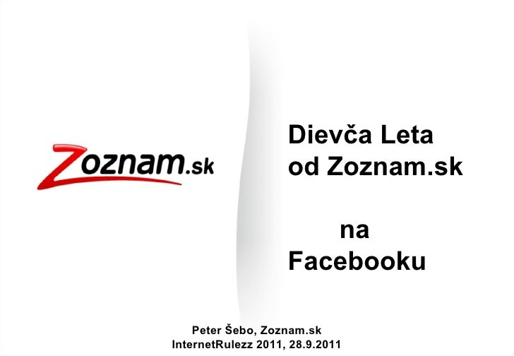 Dievča Leta  od Zoznam.sk  na Facebooku Peter Šebo, Zoznam.sk InternetRulezz 2011, 28.9.2011