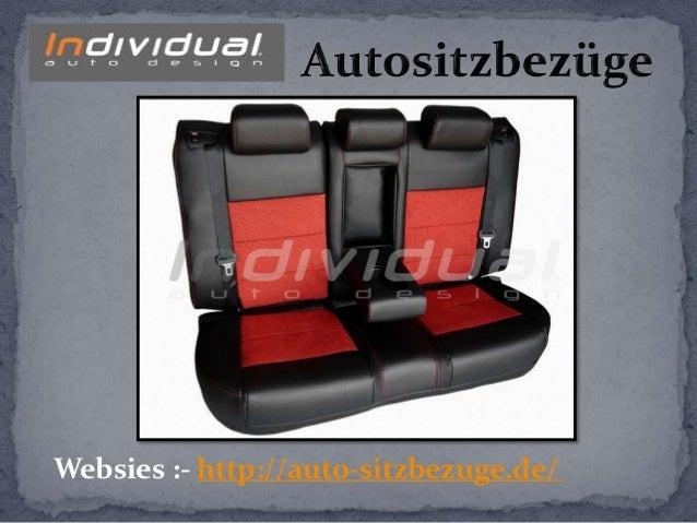 Websies :- http://auto-sitzbezuge.de/
