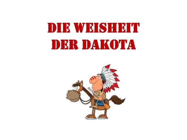 Die Weisheitder Dakota