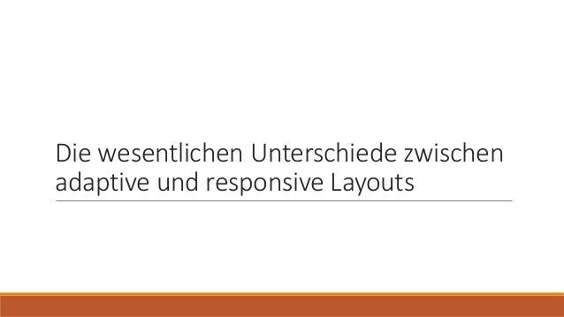 Die wesentlichen Unterschiede zwischen adaptive und responsive Layouts