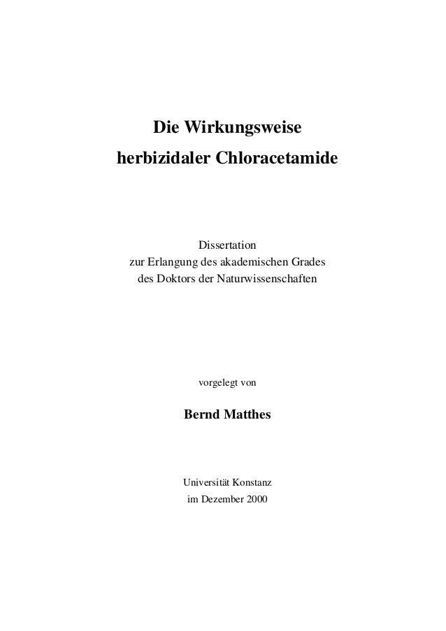Die Wirkungsweise herbizidaler Chloracetamide  Dissertation zur Erlangung des akademischen Grades des Doktors der Naturwis...