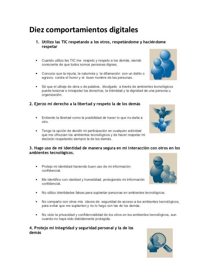Diez comportamientos digitales   1. Utilizo las TIC respetando a los otros, respetándome y haciéndome      respetar   •   ...