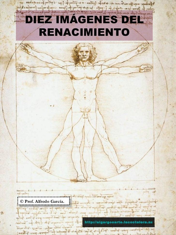 Diez imágenes del renacimiento. Pintura general y escultura española.
