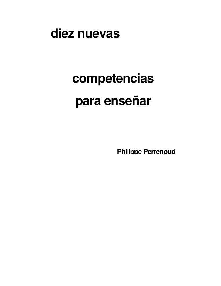 diez nuevas   competencias   para enseñar          Philippe Perrenoud