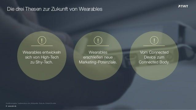 Die drei Thesen zur Zukunft von Wearables  ! ! !  Quellenangabe: hardwareluxx.de | Bildquelle: flickr.de, Robert Scoble  ©...