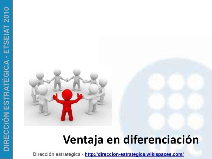 Ventaja en diferenciación<br />