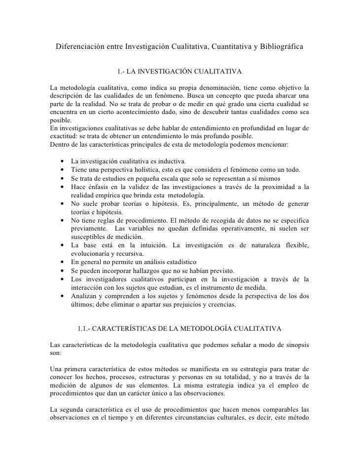 Diferenciación entre Investigación Cualitativa, Cuantitativa y Bibliográfica                         1.- LA INVESTIGACIÓN ...