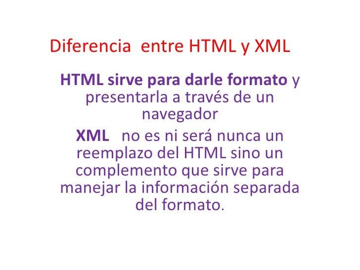Diferencia  entre html y xml