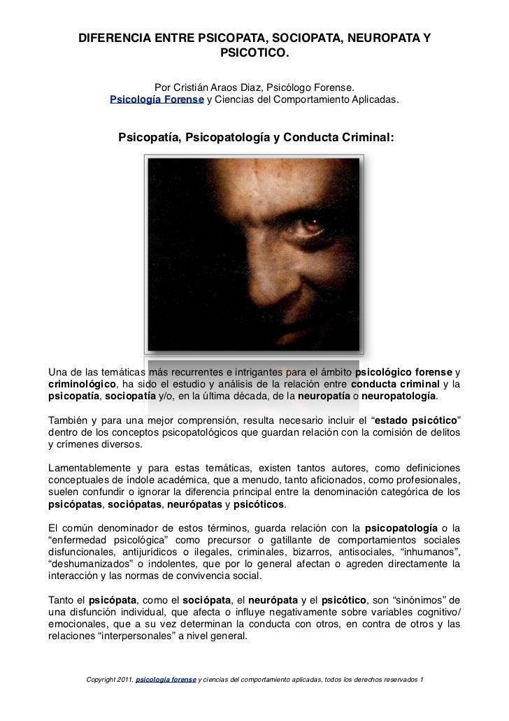 DIFERENCIA ENTRE PSICOPATA, SOCIOPATA, NEUROPATA Y PSICOTICO.