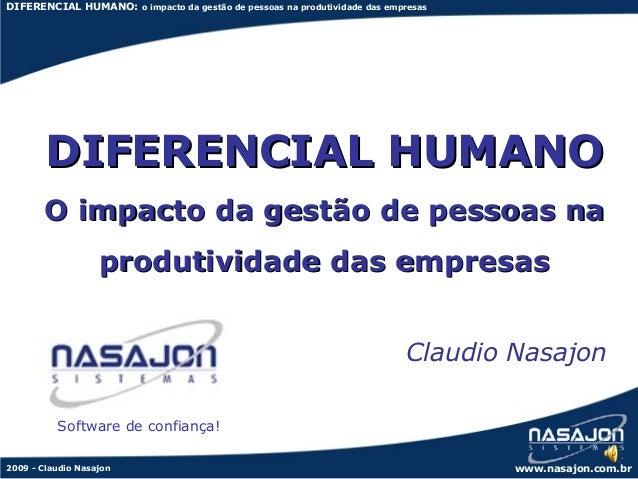 DIFERENCIAL HUMANO: o impacto da gestão de pessoas na produtividade das empresas        DIFERENCIAL HUMANO       O impacto...