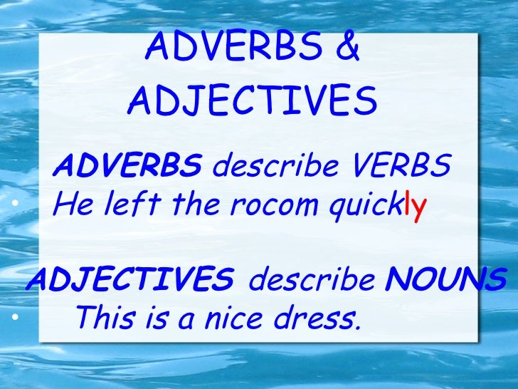 Difference adverbs and adjectives