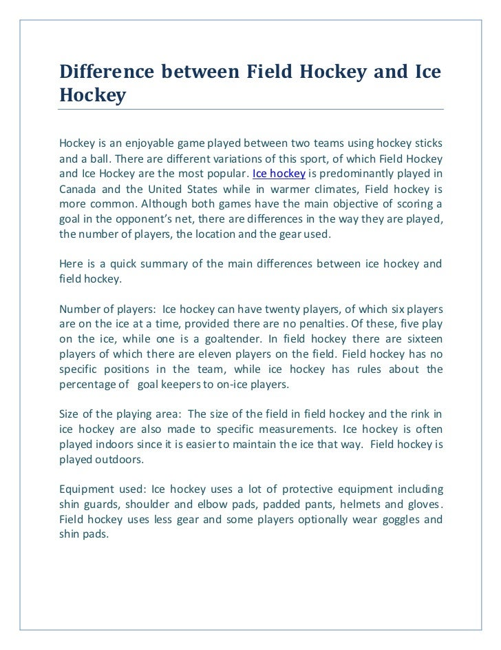 "a comparison between the game of basketball and ice hockey A great hockey game that will  a hockey game the ""miracle on ice"" transcended sports and lifted a country there is no comparison between the."