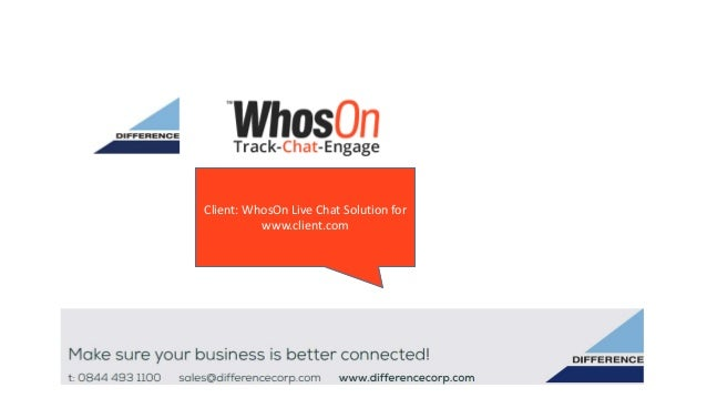 Client: WhosOn Live Chat Solution for www.client.com