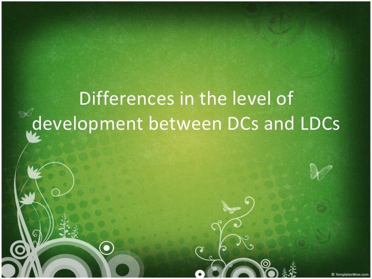 Sec 3 NA Differences In Level Of Development Between D Cs & Ld Cs