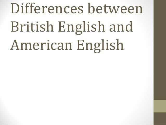 differences and continuities between british and List of document based questions  on the relationship between great britain and the british colonies  differences between the spanish settlements in the.