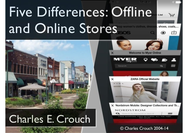 difference between online shopping and traditional shopping Online shopping is better than offline online shopping is better than offline shopping you want whereas in traditional shopping you get attracted to.