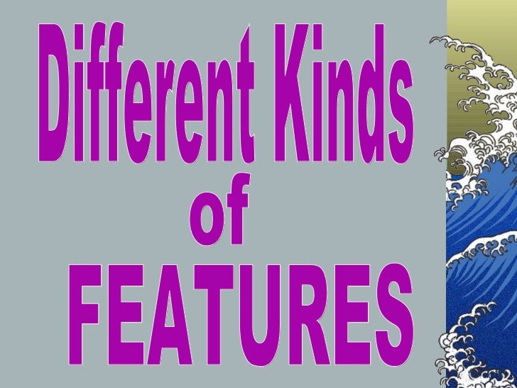 Different types-of-features