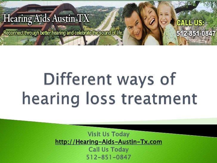 Different Ways of Hearing Loss Treatment Leander TX