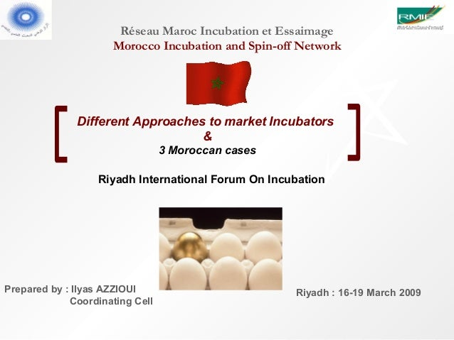 Réseau Maroc Incubation et Essaimage                     Morocco Incubation and Spin-off Network              Different Ap...