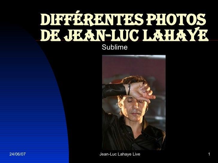 Différentes photos de Jean-Luc Lahaye Sublime