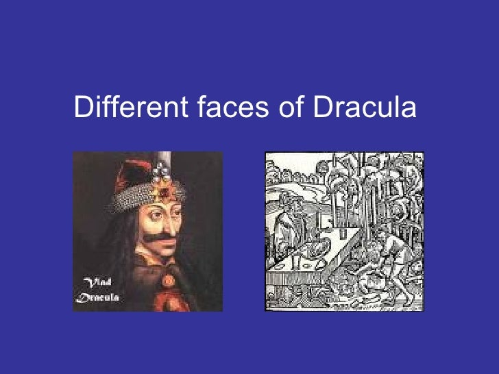 Different Faces Of Dracula