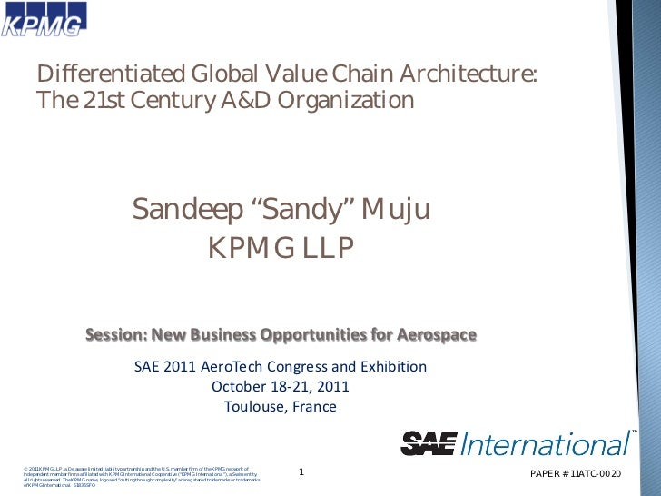 Differentiated Global Value Chain Architecture:      The 21st Century A&D Organization                                    ...