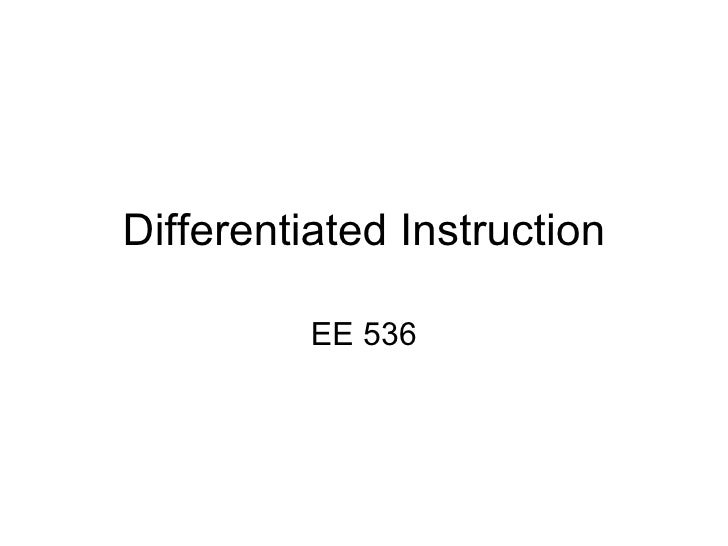 Differentiated Instruction EE 536